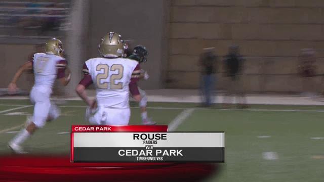 Rouse vs Cedar Park --- Connally vs Cedar Creek